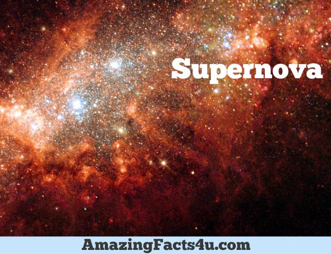 Supernova Amazing facts